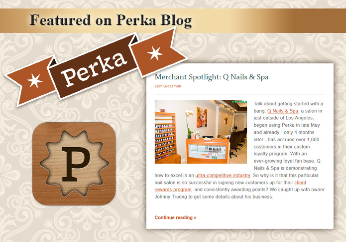 2013-09-Perka-Blog-Q-Nails-and-Spa